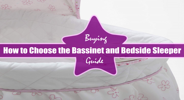 How to Choose the Bassinet and Bedside Sleeper